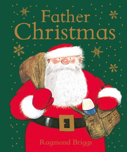 Father Christmas written and illustrated by Raymond Briggs