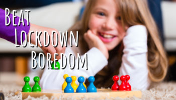 Beat Lockdown Boredom with a Family Board Game